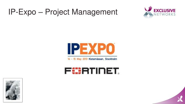 IP-Expo – Project Management