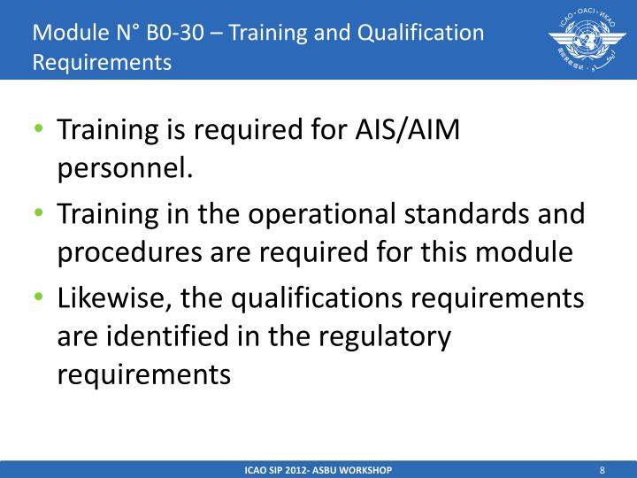 Module N° B0-30 – Training and Qualification Requirements
