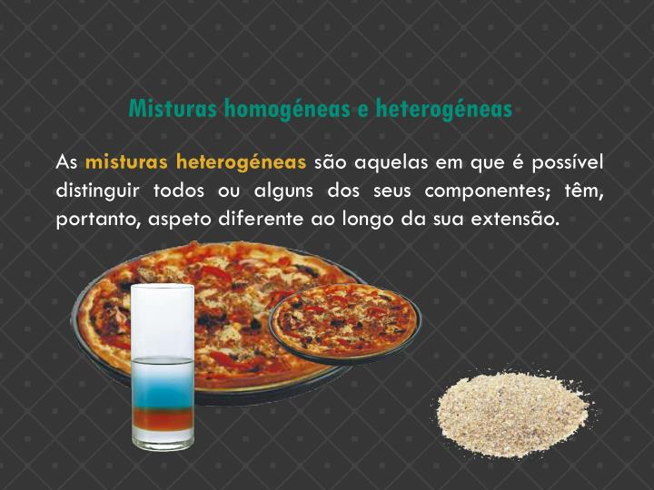 Misturas homogéneas e heterogéneas