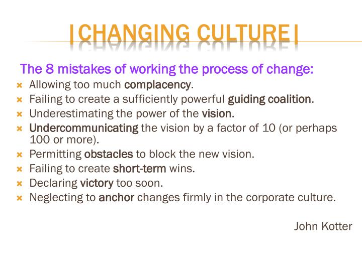 The 8 mistakes of working the process of change: