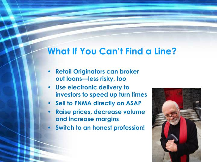 What If You Can't Find a Line?