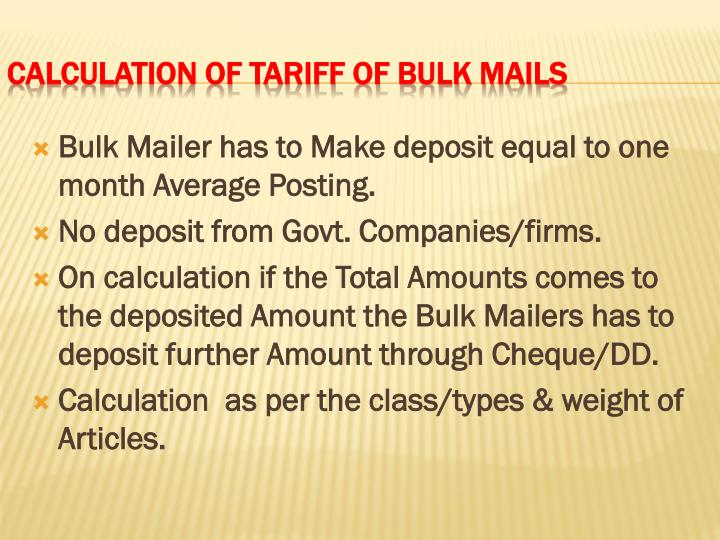 Bulk Mailer has to Make deposit equal to one month Average Posting.