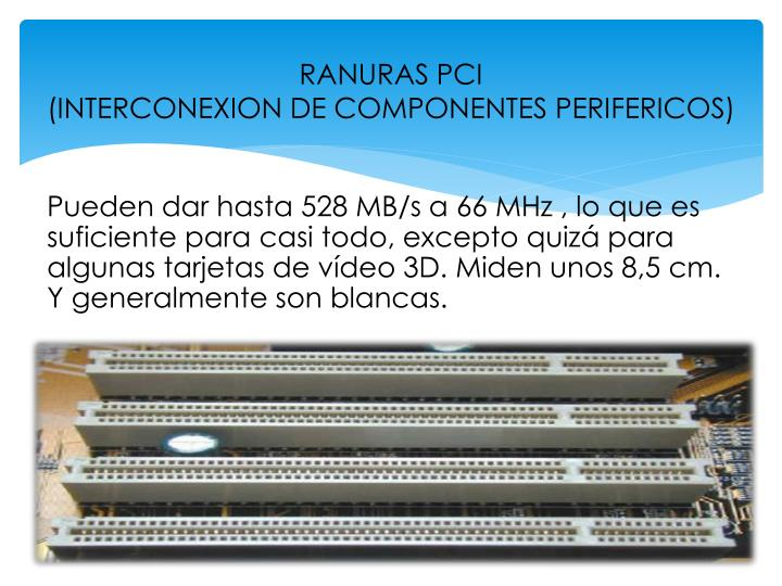 RANURAS PCI