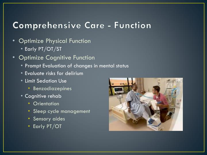 Comprehensive Care - Function