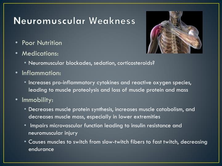 Neuromuscular Weakness