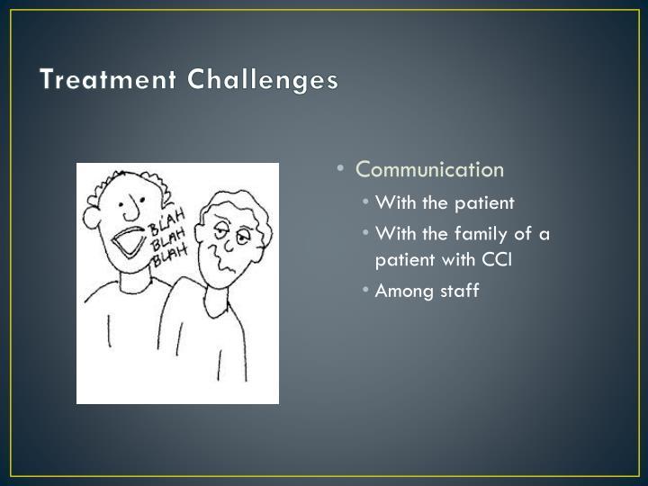 Treatment Challenges