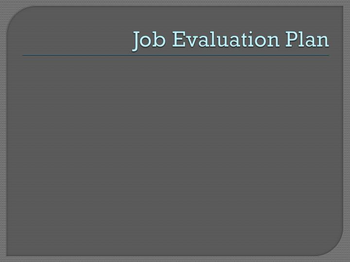 Job Evaluation Plan