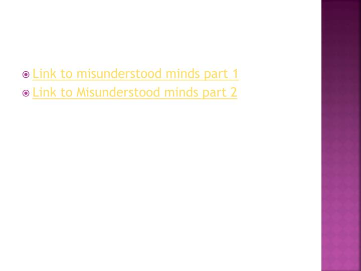 Link to misunderstood minds part 1