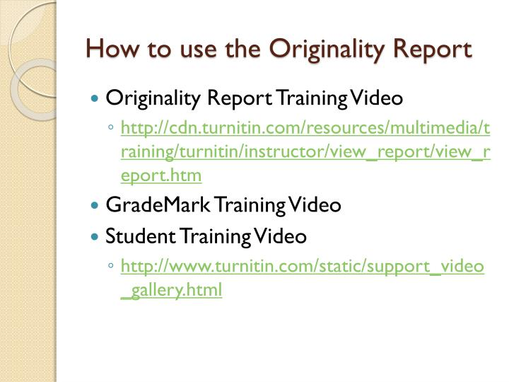 How to use the Originality Report