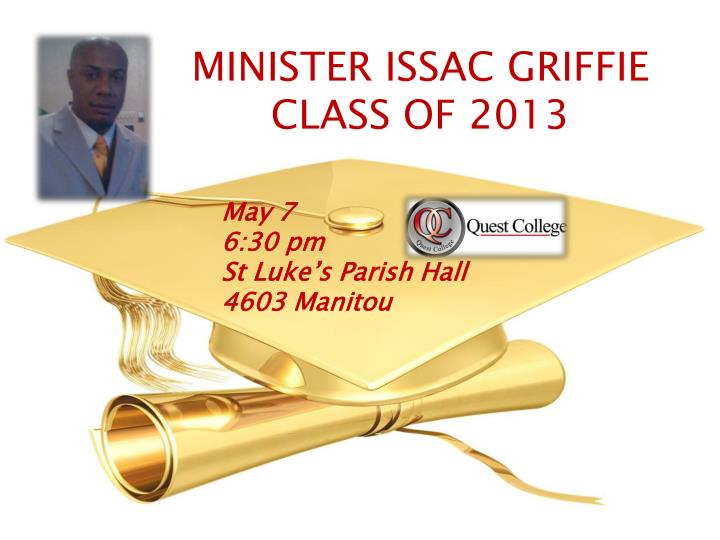 MINISTER ISSAC GRIFFIE
