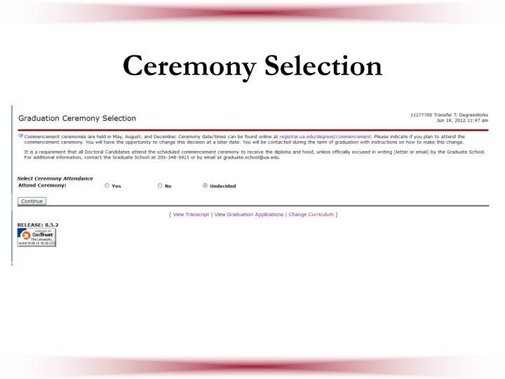 Ceremony Selection