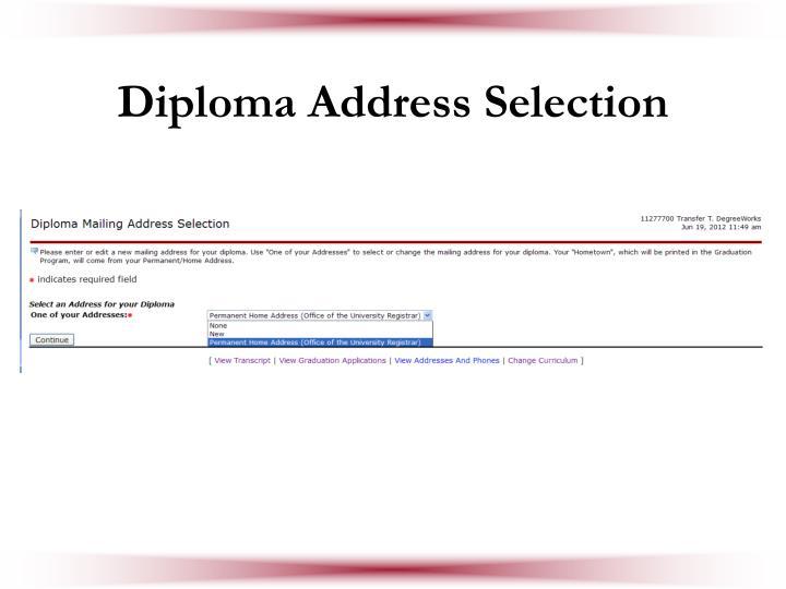 Diploma Address Selection