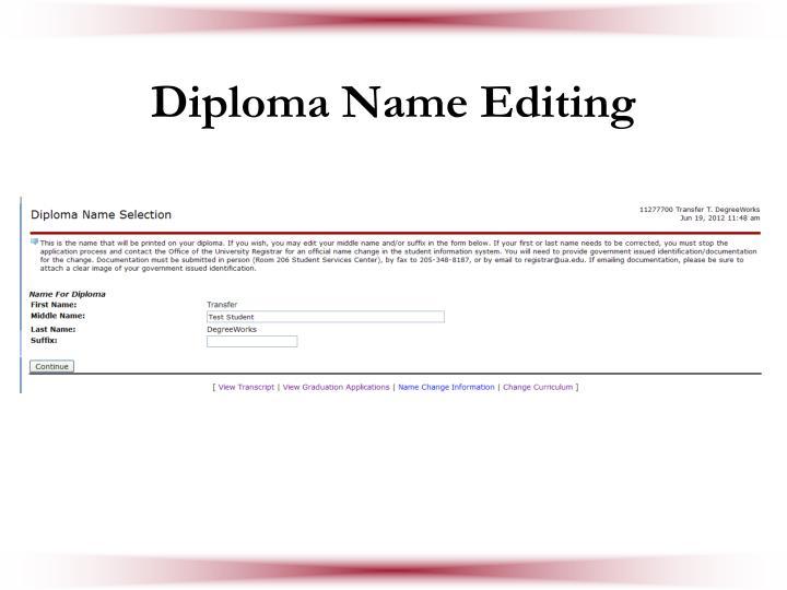 Diploma Name Editing