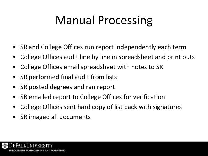 Manual Processing