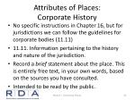 attributes of places corporate history