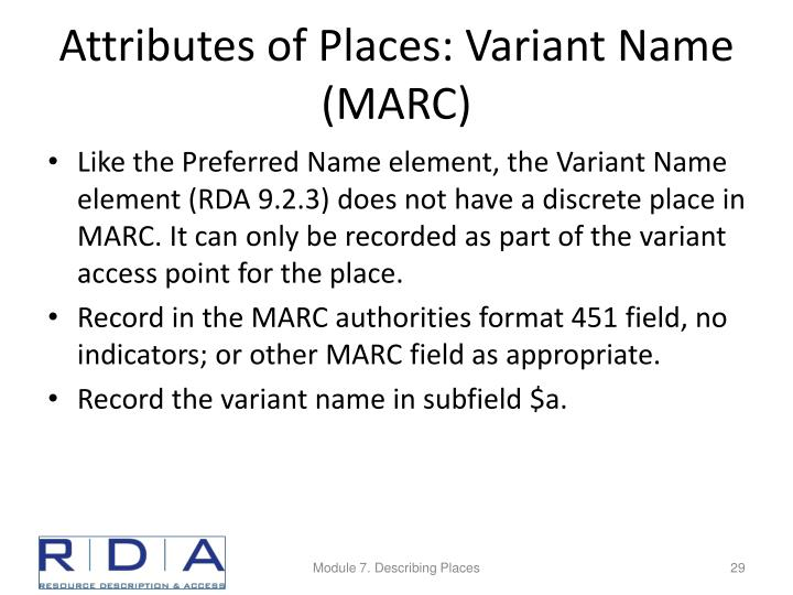 Attributes of Places: Variant Name (MARC)