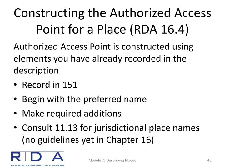 Constructing the Authorized Access Point for a Place (RDA 16.4)