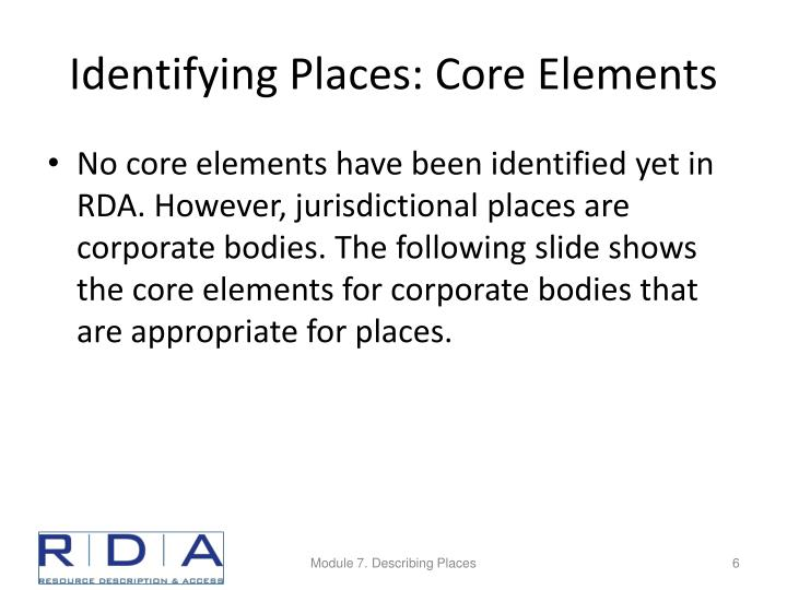 Identifying Places: Core Elements