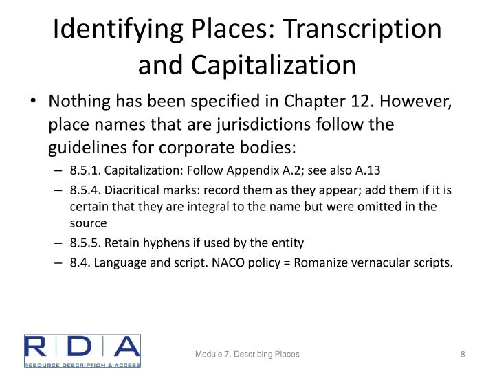 Identifying Places: Transcription and Capitalization