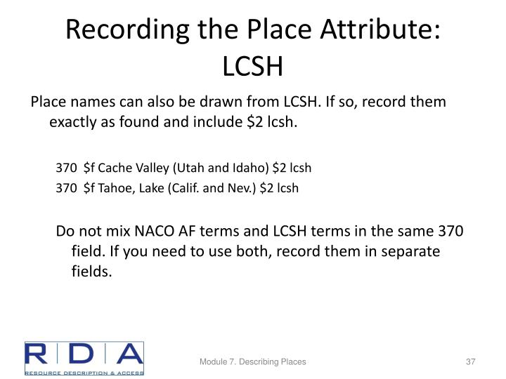 Recording the Place Attribute: LCSH