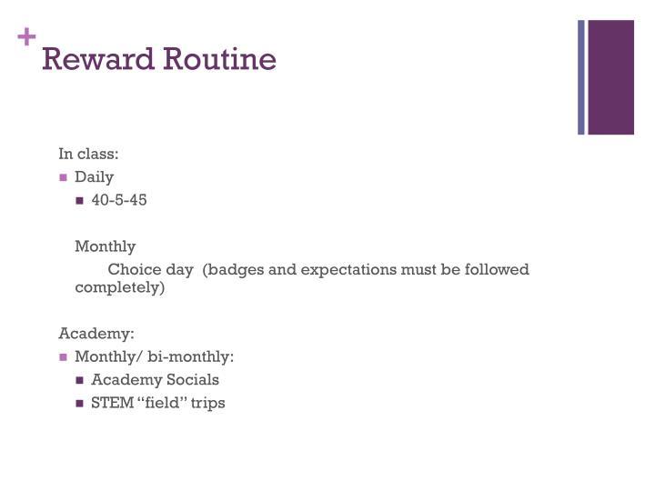 Reward Routine