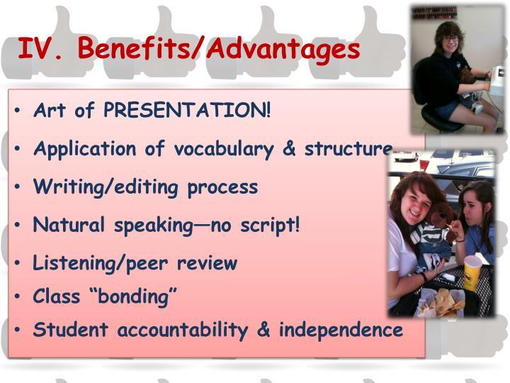 IV. Benefits/Advantages