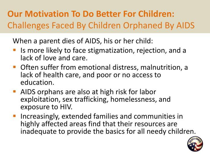 Our Motivation To Do Better For Children: