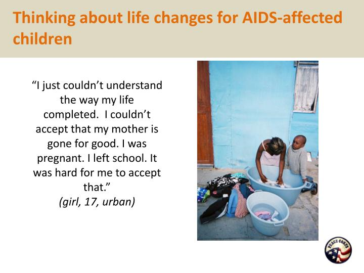Thinking about life changes for AIDS-affected children