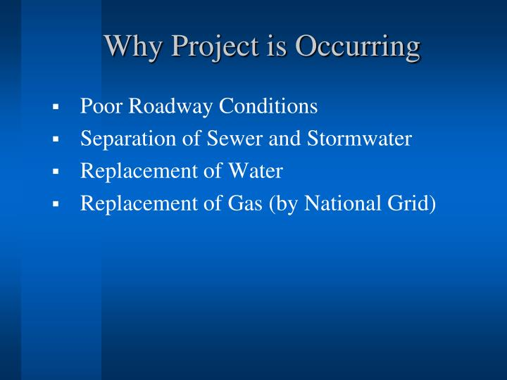 Why Project is Occurring
