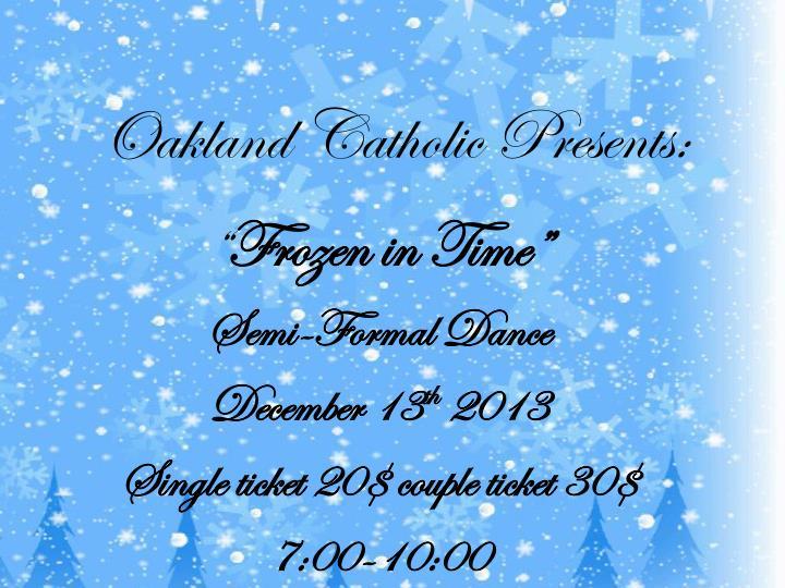 Oakland Catholic Presents: