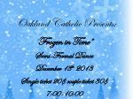oakland catholic presents