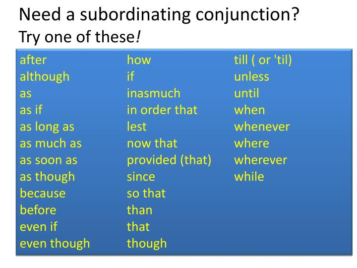 Need a subordinating conjunction?