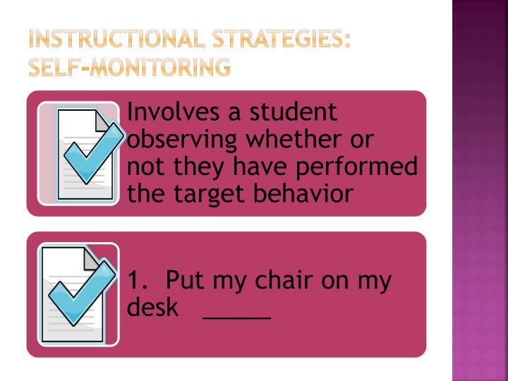 Instructional Strategies:  Self-monitoring