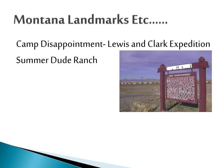 Montana Landmarks Etc……
