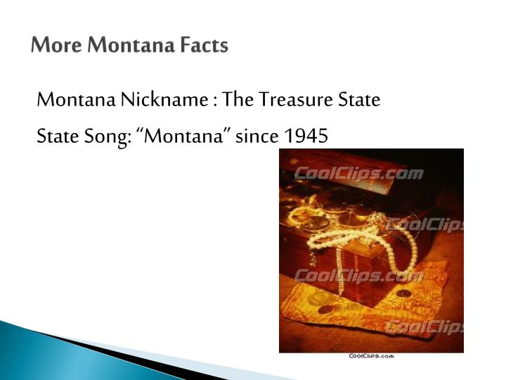 More Montana Facts