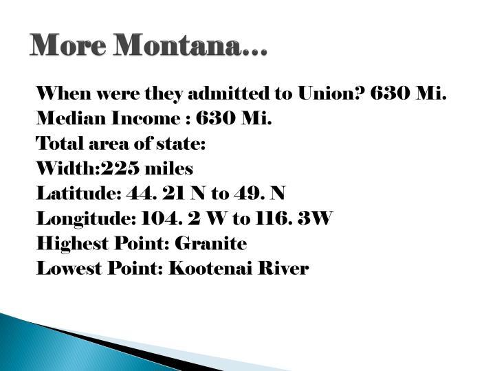 More Montana…