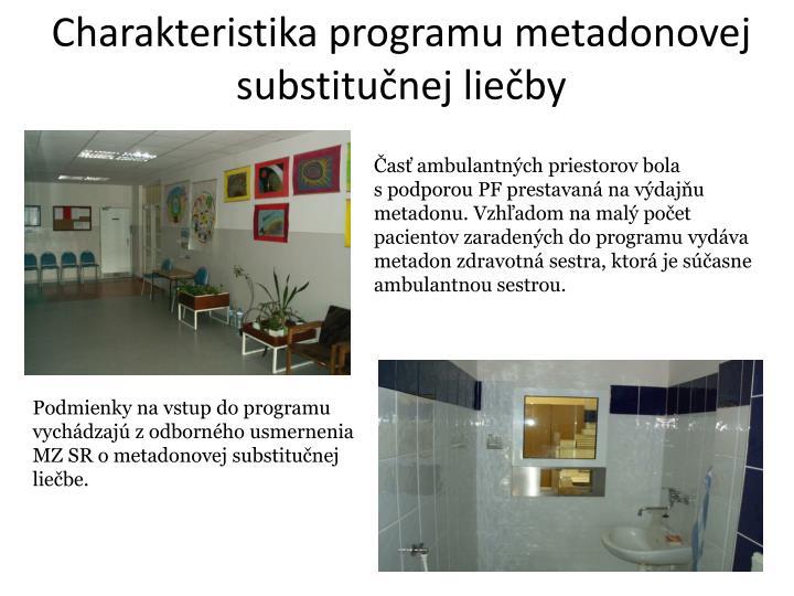 Charakteristika programu metadonovej substitučnej liečby
