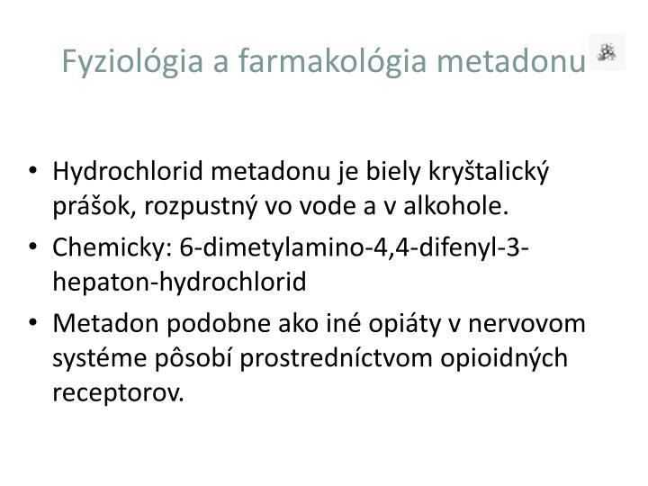 Fyziológia a farmakológia metadonu