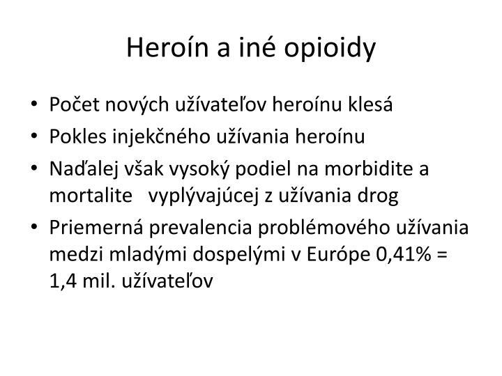 Heroín a iné