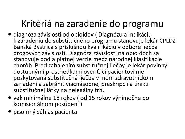Kritériá na zaradenie do programu