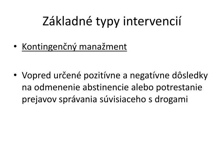 Základné typy intervencií