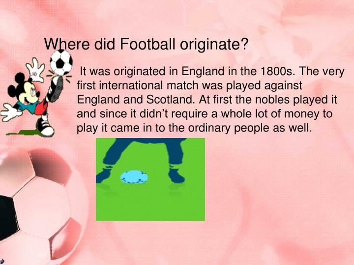 Where did Football originate