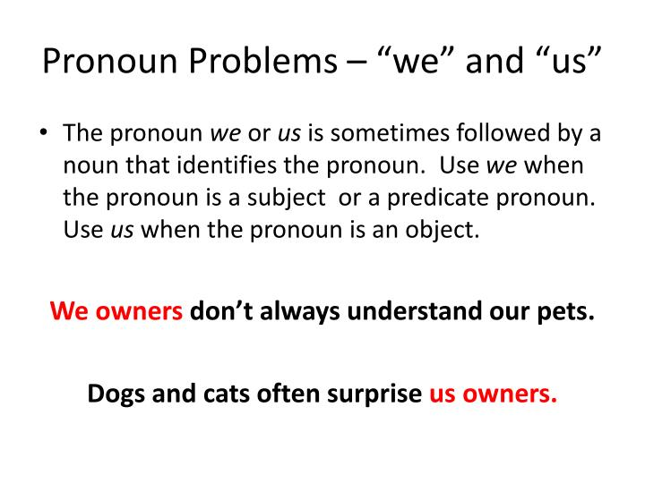 """Pronoun Problems – """"we"""" and """"us"""""""