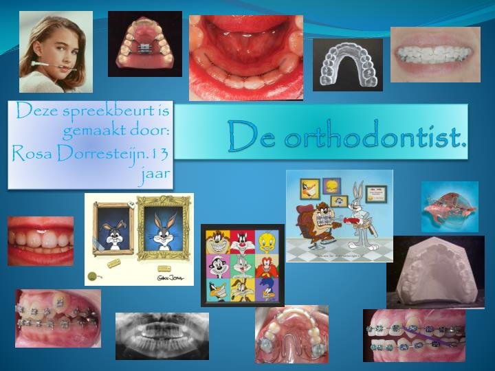 De orthodontist