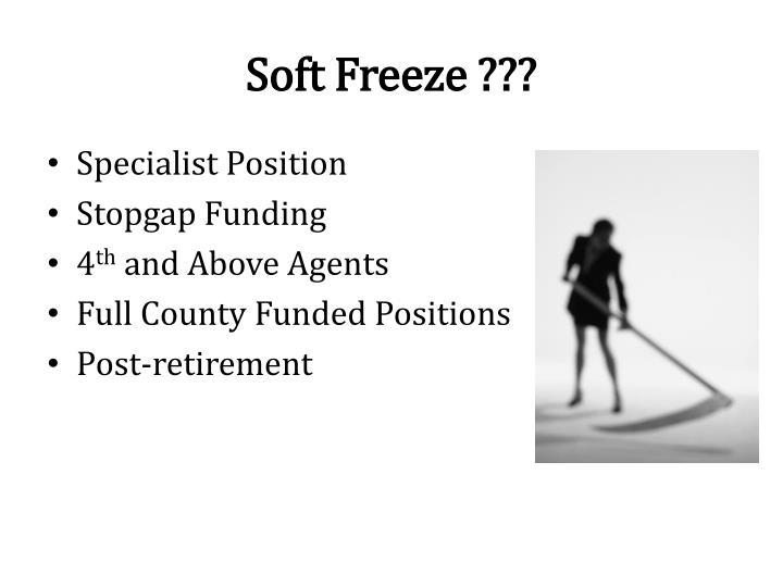 Soft Freeze ???