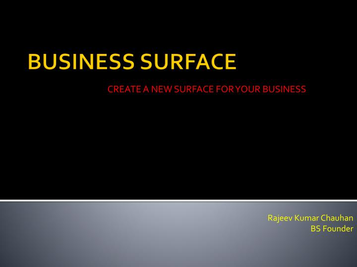 Create a new surface for your business