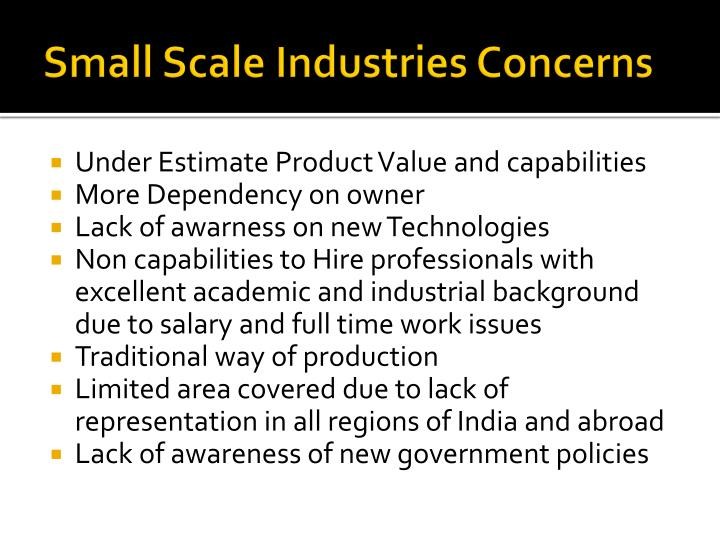 Small Scale Industries Concerns