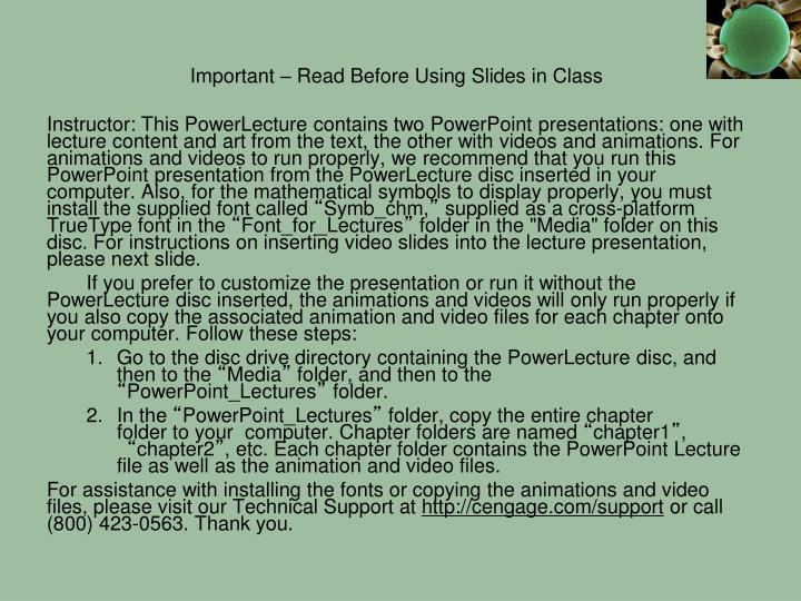 Important – Read Before Using Slides in Class