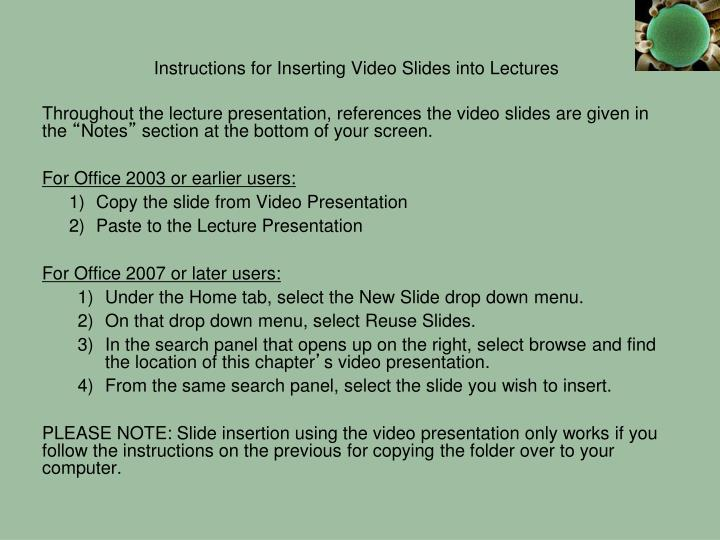Instructions for Inserting Video Slides into Lectures