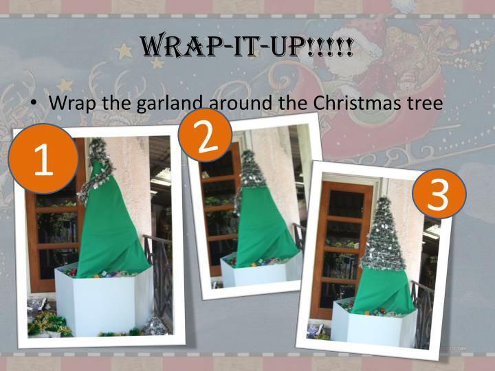Wrap-it-up!!!!!